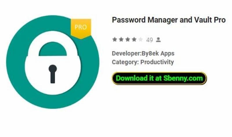 Password Manager e Vault Pro