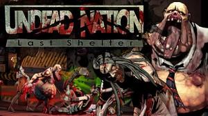 Undead Nation: Last Shelter + MOD