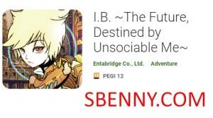 IB The Future, destiné par Unsociable Me + MOD