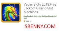 Vegas Slots 2018: Máquinas caça-níqueis grátis Jackpot Casino + MOD