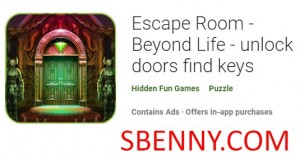 Escape Room - Beyond Life - desbloquear puertas buscar llaves + MOD
