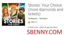 Histoires: votre choix (plus de diamants et de billets) + MOD