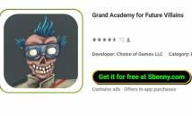 Grand Academy per i futuri nemici + MOD
