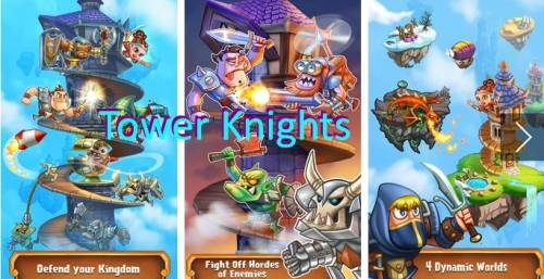Tower Knights + MOD