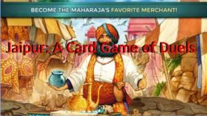 Jaipur: un jeu de cartes de duel
