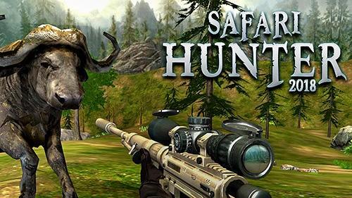 Safari Hunt 2018 + MOD
