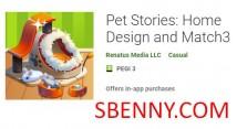Pet Stories: Home Design und Match3 + MOD