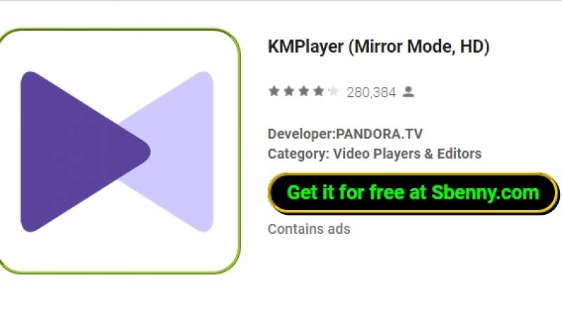 KMPlayer (Mirror Mode, HD) + MOD