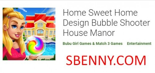 Home Sweet Home Design Bubble Shooter House Manor + MOD