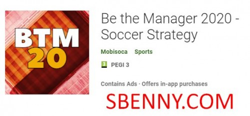 Be the Manager 2020 - Estrategia de fútbol + MOD