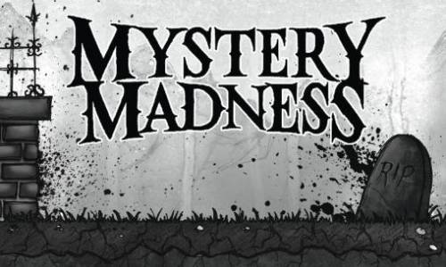 Mystery Madness
