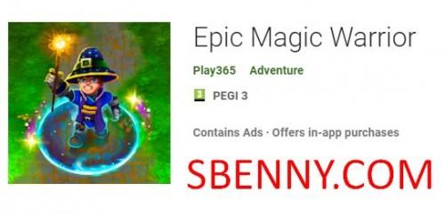 Epic Magic Warrior + MOD