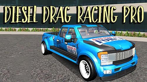Дизель Drag Racing Pro + MOD