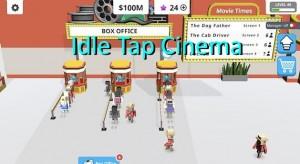 Idle Tap Cinema + MOD