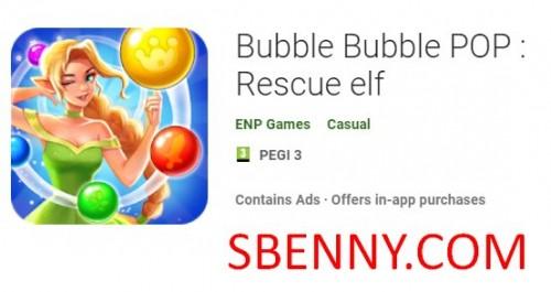 Пузырь пузырь поп: спасательный эльф + мод
