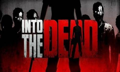 Into the Dead + MOD