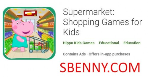 سوپر مارکت: بازی های خرید برای کودکان و نوجوانان + MOD
