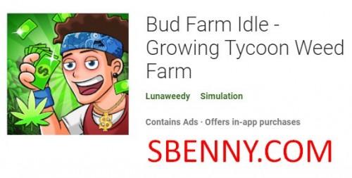 Bud Farm Idle - Wachsende Tycoon Weed Farm + MOD
