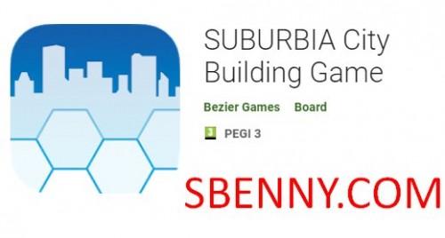 Jeu de construction de ville SUBURBIA + MOD