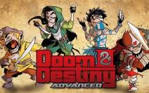 Doom & amp; Destiny avanzata