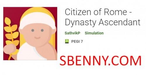 Ciudadano de Roma - Dinastía Ascendente