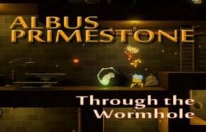 Albus Primestone: Durch das Wurmloch