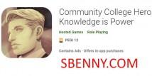 Community College Hero: La connaissance, c'est le pouvoir + MOD