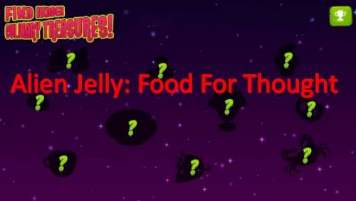 Alien Jelly: Food For Thought