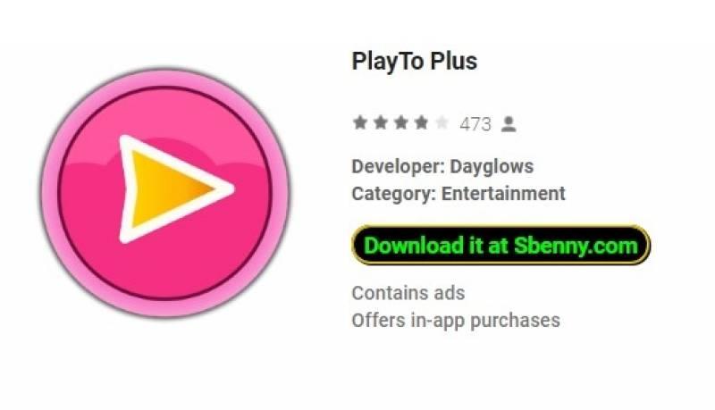 PlayTo Plus + MOD