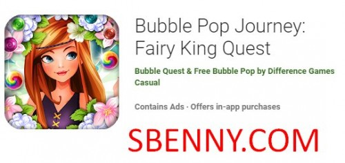 Bubble Pop Journey: Fairy King Quest + MOD