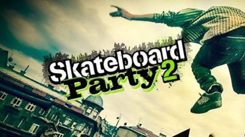 Skateboard Party 2 + MOD