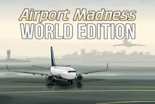 Airport Madness: World Edition