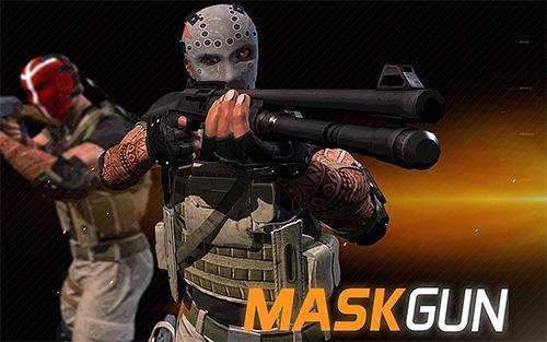 MaskGun ® - Multiplayer FPS + MOD