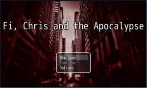 Fi, Chris et l'Apocalypse