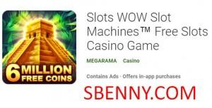 Slots WOW Slot Machines ™ Slots Casino Game + MOD