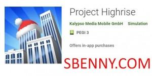 Проект Highrise + MOD