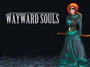 Wayward Souls + MOD