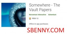 Somewhere - The Vault Papers