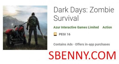 روزهای تاریک: Zombie Survival + MOD