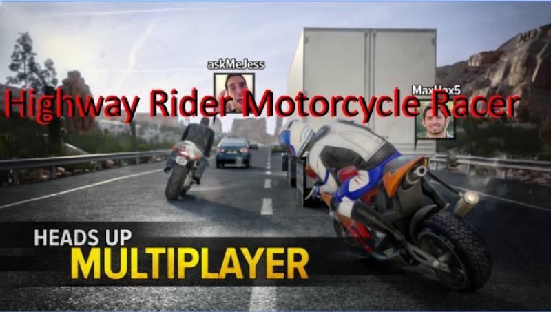 Highway Rider Mutur Racer + MOD