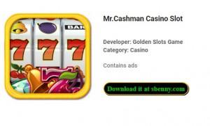 Mr.Cashman Casino Slot + MOD