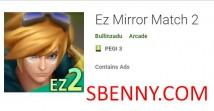 Ez Mirror Match 2 + MOD