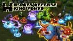 Défense des héros: King Tower + MOD