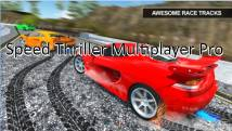 Speed Thriller Multiplayer Pro