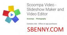 Video Scoompa - Slideshow Maker u Video Editor + MOD