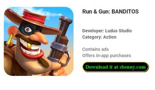 Ejecutar & amp; Pistola: BANDITOS + MOD