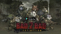 BAD 2 BAD: EXTINCTION + MOD