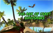 The Ark of Craft: Dinosaurs Survival Island Series + MOD