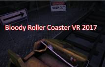 Bloody Roller Coaster VR 2017