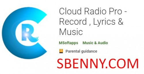 Cloud Radio Pro - Record , Lyrics & Music